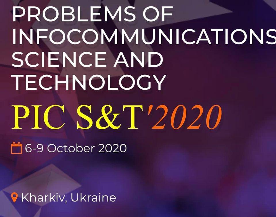Міжнародна науково-технічна конференція «Проблеми інфокомунікацій. Наука і техніка» (PIC S&T -2020)